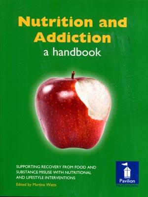 Nutrition &Addiction handbook