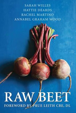 Raw Beet by Willes, Deards, Martino, Wood